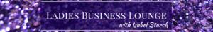 Ladies Business Lounge Header