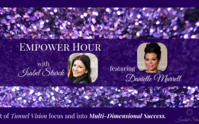 Empower Hour ft. Danielle Murrell, Episode 30